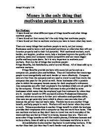 what motivates people at work essay Essay writing guide  different things motivate different people at work  money is the only thing that motivates people to go to work.