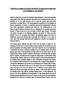 """justice in the odyssey essay Submit your essays through turnitincom as soon as they are completed (to submit your paper through wwwturnitincom, the class id is """"8149683"""" and the case-sensitive password is """"chopin"""") first, submit an essay of no more than 750 words on one of the following topics comparing the odyssey and oedipus rex/antigone: 1."""