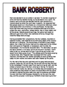 creative writing piece commentary a level drama marked  original writing prose bank robbery