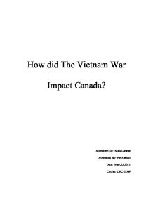 how did the vietnam war have an impact on canada? essay The vietnam war's effects on american society  step in raising conciousness to the impact the war could have  essay about the vietnam war's effects on.
