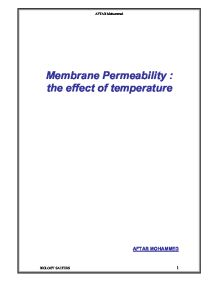 temperature on the membrane permeability biology essay The effect of temperature on a cell membrane's permeability essay by  violentandfunky, high school, 12th grade, a+, june 2004  more biology essays: .