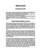 person centered therapy 2 essay Abstract this paper presents a comparison of two therapeutic concepts, person-centred approach and cognitive behavioural therapy in terms of the role of counsellor and client.