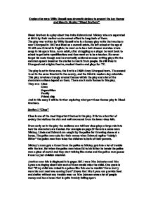 blood brothers essay dramatic devices Blood brothers coursework essay no: blood brothers essay the effects of character and action the effects of dramatic devices or.