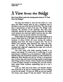 a view from the bridge essays A view from the bridge critical essay by english literature graduate, jeremy lee cudd, on a view from the bridge with a particular focus on mccarthyism and the.