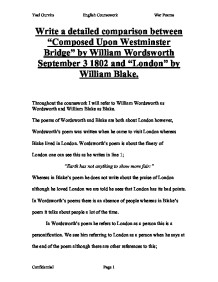 "london by william blake and composed upon westminster bridge bt william wordsworth essay London by william blake and composed upon westminster by  we will write a  custom essay sample on any topic specifically for you for only $1390/page  in  ""composed upon westminster bridge"", wordsworth uses."