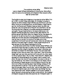 john and elizabeth proctor relationship essay John proctor who is a husband, father, citizen, and friend is one character who contradicts himself throughout the play he is a man known to make good decisions proctor is first witnessed as with an honest and respectful personality when he expresses his true feelings and affections towards his wife elizabeth proctor.