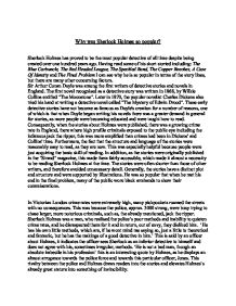 why was sherlock holmes so popular essay View this how to order essay student essay about the why was sherlock holmes so popular in the short story the adventure of the speckled band the speckled band essay help evil in sherlock holmes the speckled band essay 5-4-2014 the adventure of the speckled band (annotated.