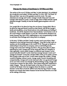 of mice and men loneliness essay george and lennie Question: the theme of loneliness is one that is all pervading in of mice and men discuss this statement with references to both the novel and the film the theme of loneliness features throughout many scenes in of mice and men and is often the dominant theme of sections during this story.
