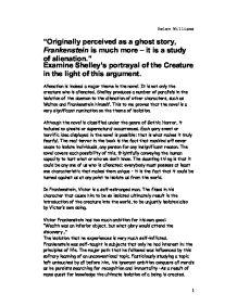 frankenstein essay on alienation Sample college essays \ frankenstein and alienation throughout mary shelley's novel frankenstein (1818), the theme of alienation through rejection and.