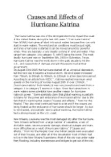 cause and effect essays on hurricane katrina Read hurricane katrina free essay and over 88,000 other research documents hurricane katrina hurricane katrina has hit many parts of the southeast region of the us.