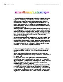 aromatherapy essay Aromatherapy is the practice of using volatile plant oils, including essential oils, for psychological and physical well-being in addition to essential oils.
