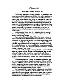 adolf hitler and the nazi party history essay Summary: a biography of adolf hitler, focusing on pre-world war ii with some information about the holocaust adolf hitler was born april 20th, 1889 in a small austrian town of braunau on the inn river along the bauarian, germany border hitler was dictator or leader of the german nazi movement .