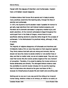 christian teaching on euthanasia essay Essay writing guide  christian attitudes towards abortion and euthanasia an abortion is the  we must rely on the churches teaching to know our christian.