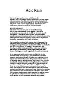 acid deposition essay Causes, effects and solutions of acid rain: acid rain refers to a mixture of  deposited material, both wet and dry, coming from the atmosphere containing  more than.