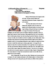 study of empress wu zetian history essay Comparing ancient female rulers compare the tang empress wu zetian (also known as empress wu or as wu zhao ruled china around 690-705 ad) with the pharaoh cleopatra (ruled egypt around 51-31 bc) for this assignment, we will compare two of the most famous female emperors in world history empress wu and pharaoh cleopatra both empresses ascended to power under completely different.