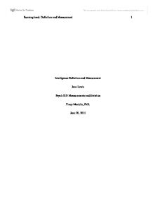 intelligence definition and measurement essay Free essay: psychologists have differed on the definition for intelligence and how to measure intelligence in this paper the definition of intelligence and.
