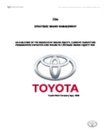 toyota brand essay Major competitors for toyota company  consider another brand and if they do,  get your custom essay sample.