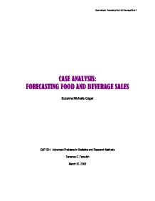"""case problem forecasting food and beverage sales Business college to provide economic forecasting and modelling to uk  roughly  73 percent of taxed philadelphia beverage sales  sweeteners (ie """"diet"""" or  zero calorie beverages)7 as is the case  """"assessing the potential  effectiveness of food and beverage taxes  this issue is explored more in the."""